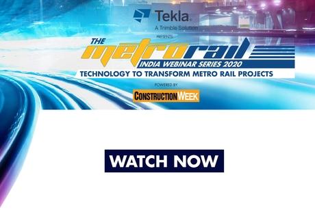 Tekla presents Metro Rail Webinar Series 2020 and powered by Construction Week
